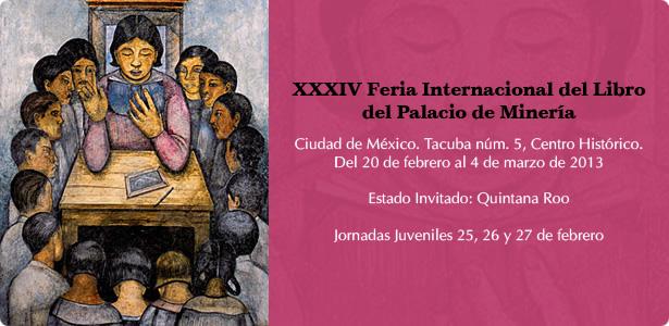 XXXIV Feria Internacional del Libro del Palacio de Minería